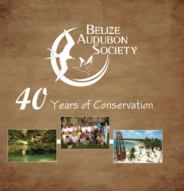 Belize Audubon Society: 40 Years of Conversation