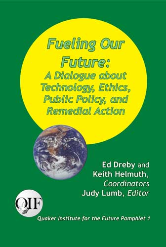 Fueling Our Future: A Dialogue about Technology, Ethics, Public Policy, and Remedial Action