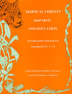 Tropical Forests: Their Conservation